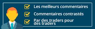 Les meilleurs commentaires. Commentaires contrastés. Par des traders pour des traders